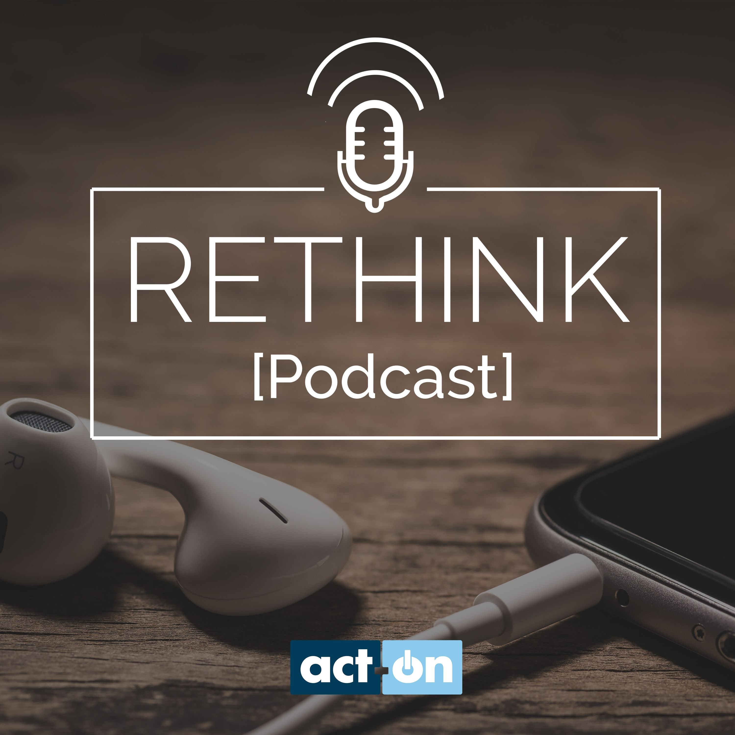 Rethink marketing podcast